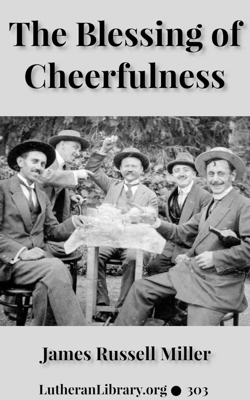 The Blessing of Cheerfulness by James Russell Miller