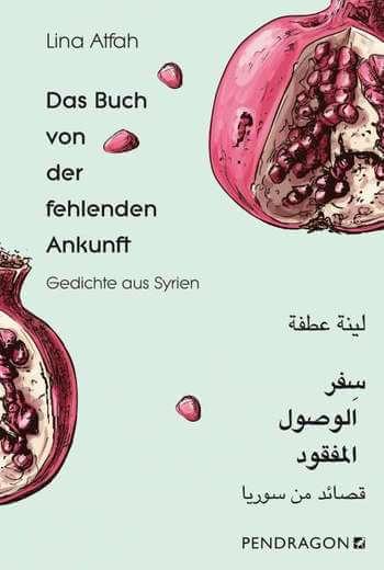 Das Buch von der fehlenden Ankunft von Lina Atfah