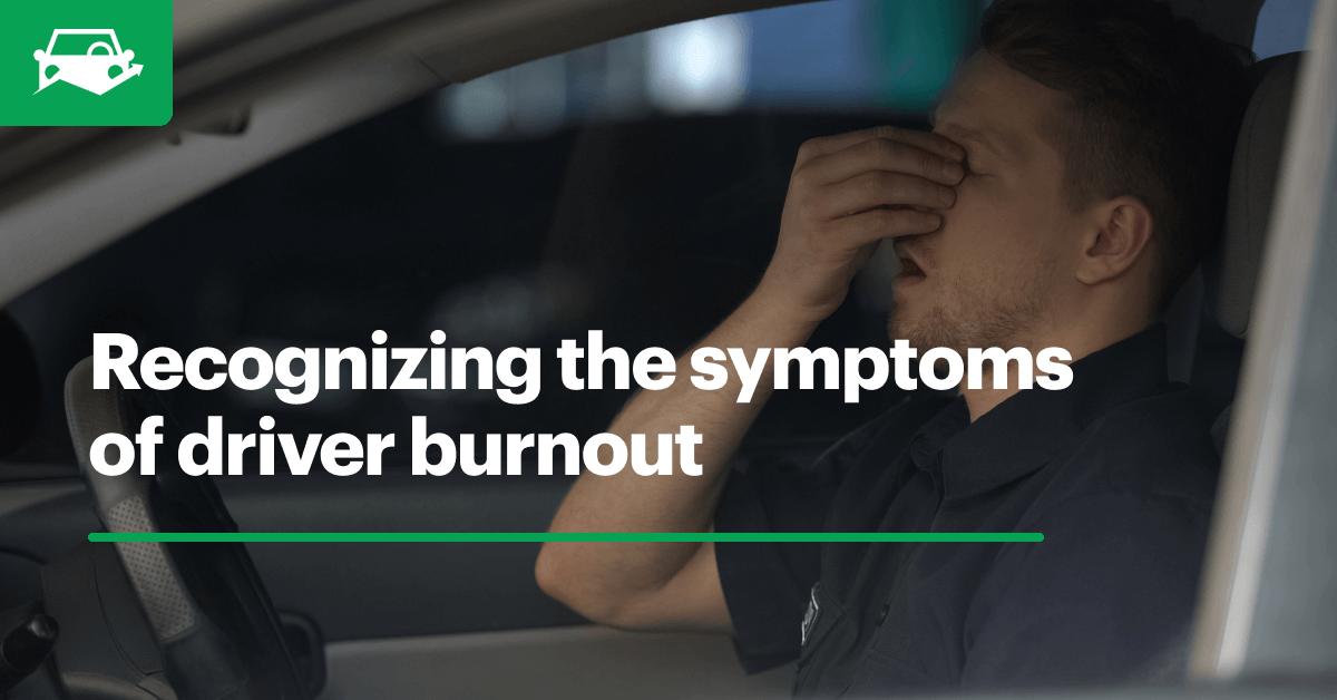 Driver burnout