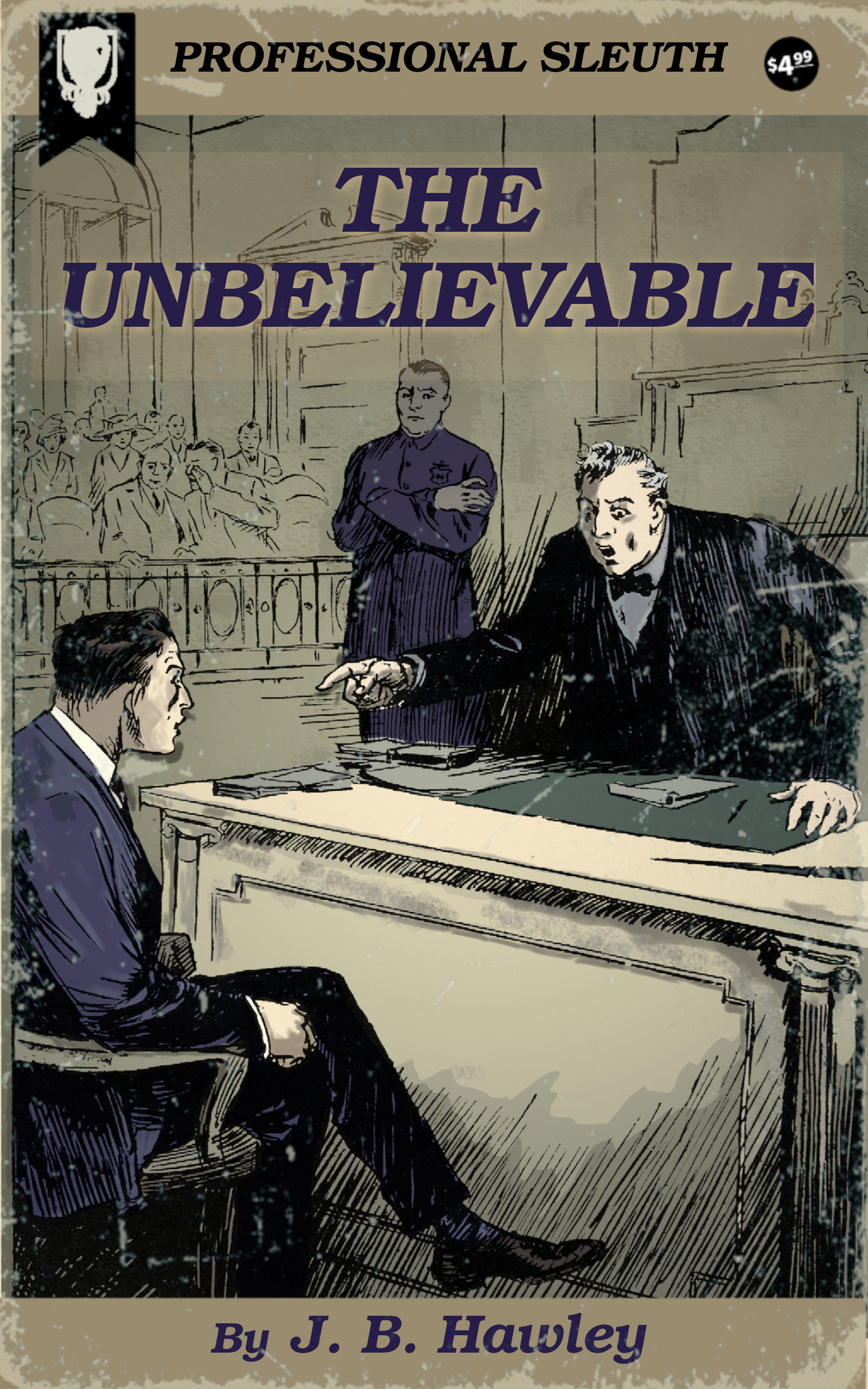 The Unbelievable by J. B. Hawley
