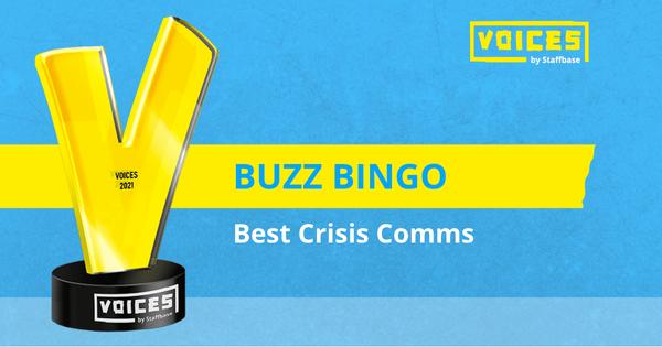 Best Crisis Comms: Buzz Bingo