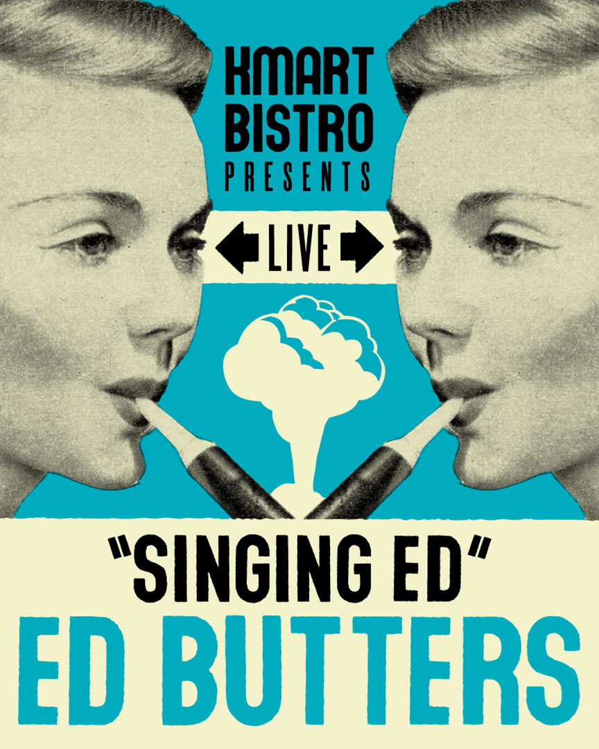 """""""Singing Ed"""" Ed Butters Poster"""