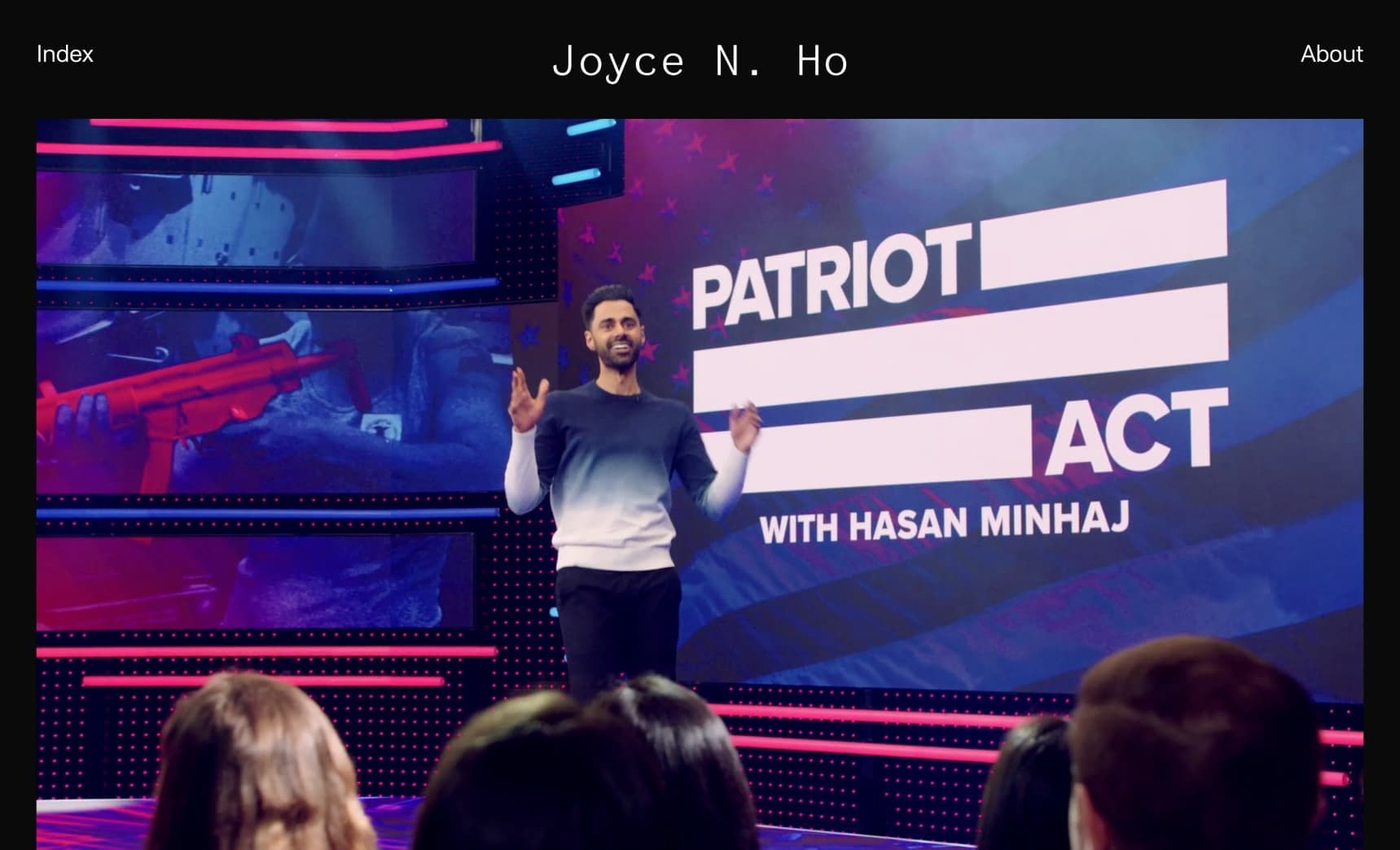 Joyce N Ho website screenshot Patriot Act with Hasan Minhaj