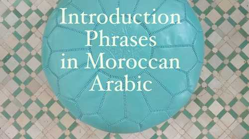20 Moroccan Arabic Introduction Phrases