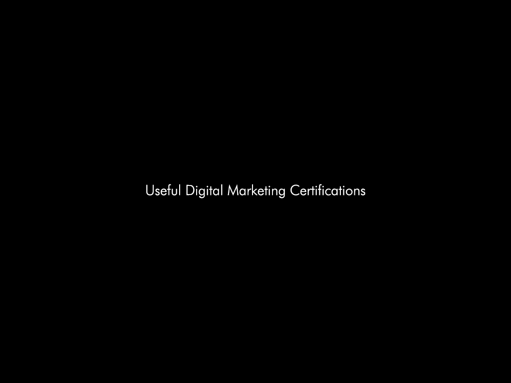 Useful Digital Marketing Certifications