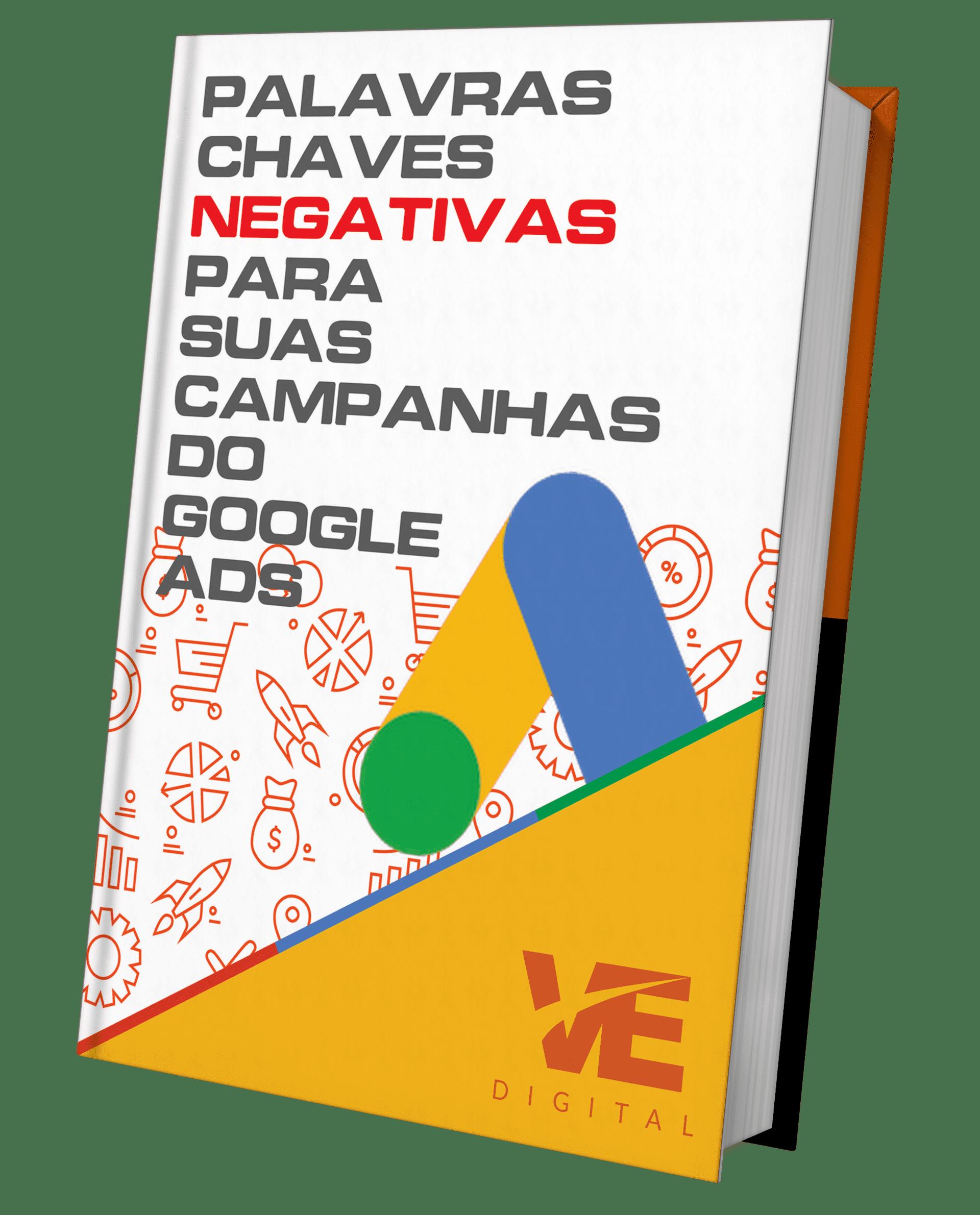 Capa do nosso ebook de palavras chaves negativas para suas campanhas do Google ADS