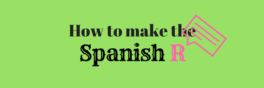 How to make Spanish R banner