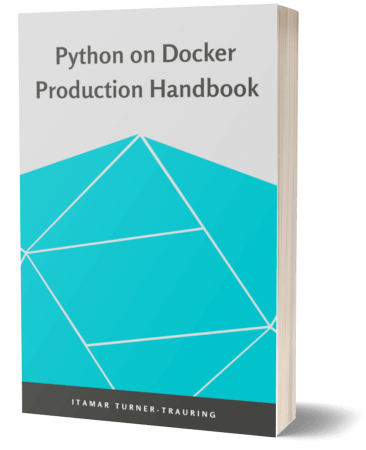 Python on Docker Production Handbook