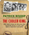 The cooler king by Patrick Bishop