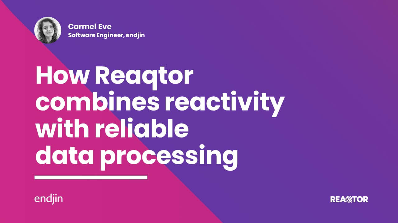 How Reaqtor combines reactivity with reliable data processing