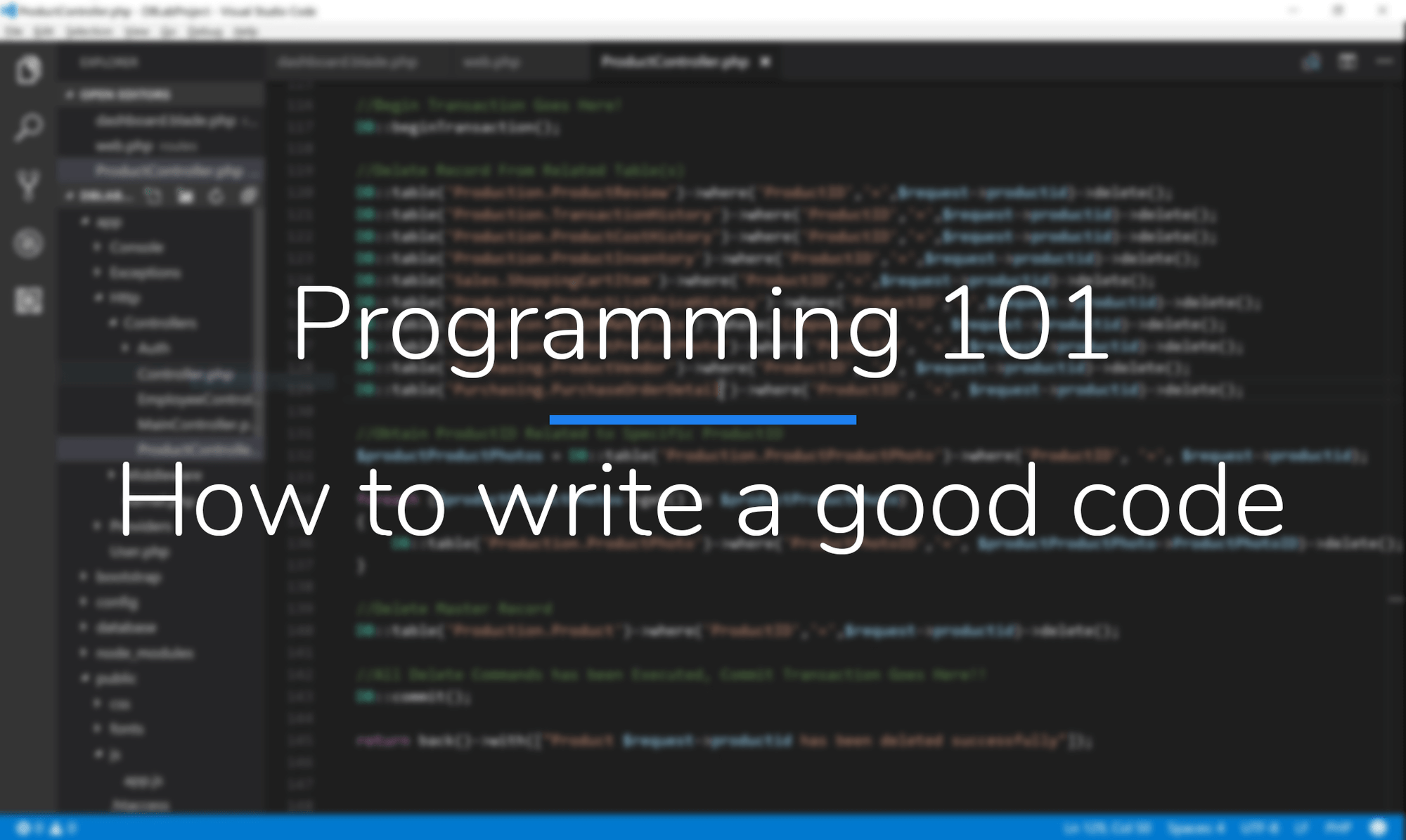 Programming 101 - How to write a good code