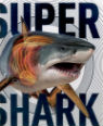 Super shark and other creatures of the deep by Derek Harvey