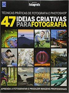 Livro 47 Ideias Criativas Para Fotografia