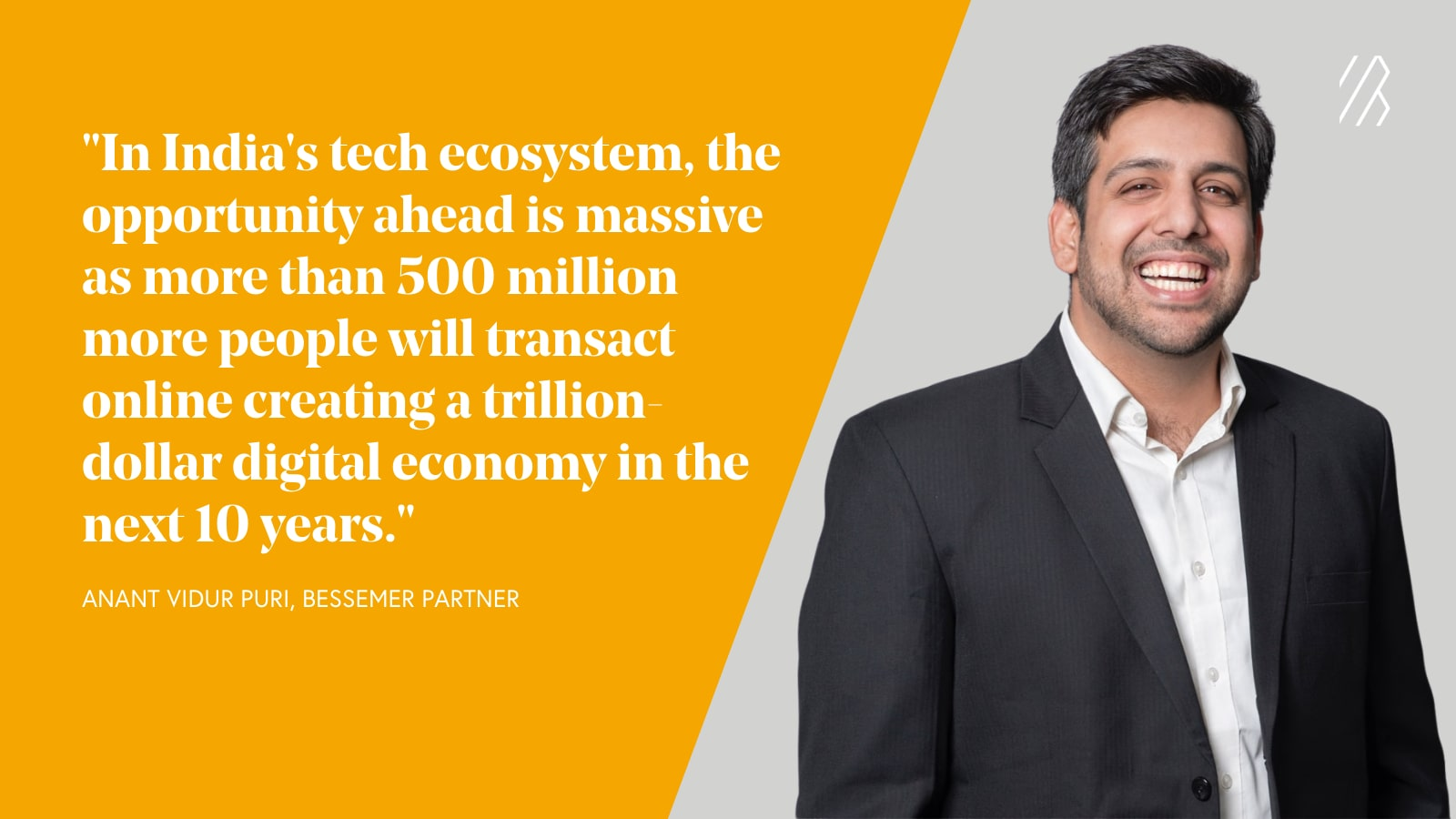 Photo of Anant Vidur Puri and text quote about India's tech ecosystem
