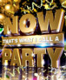 Now That's What I Call a Party by Various Artists