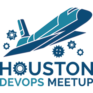 Houston DevOps Meetup