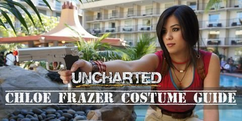 You need these items to cosplay as Chloe Frazer from Uncharted Series
