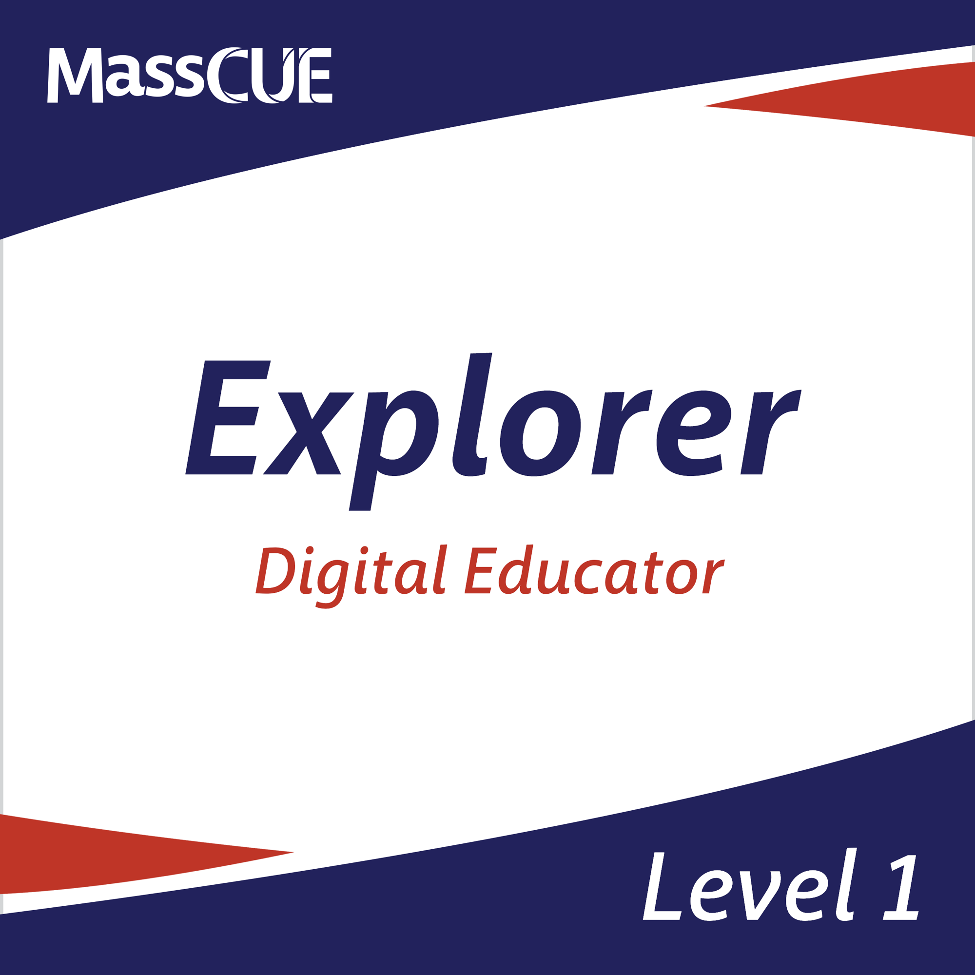MassCUE Digital Educator Level 1 Explorer