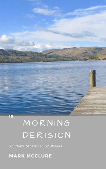 16 Morning Derision