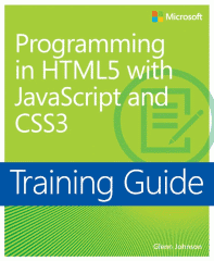 Programming in HTML 5 with JavaScript and CSS 3