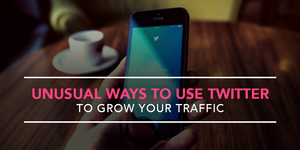 featured_unusual-ways-to-use-twitter-to-grow-your-traffic