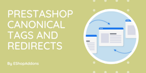 PrestaShop Canonical Tags and Redirects