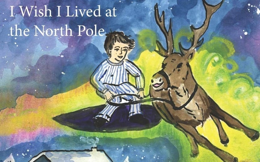 I Wish I Lived at the North Pole