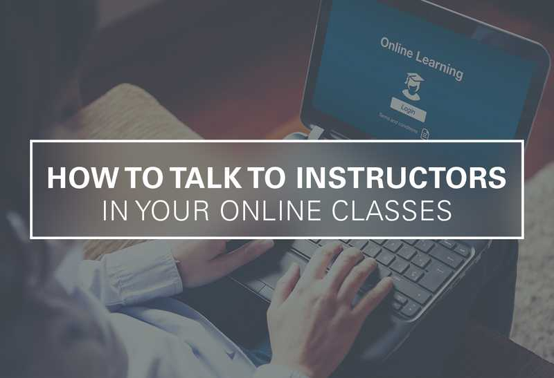4 Tips for Talking to Online Instructors