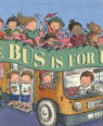 The bus is for us! by Michael Rosen and Gillian Tyler
