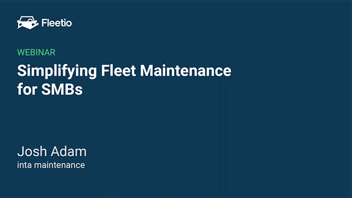 Simplifying fleet maintenance for smbs