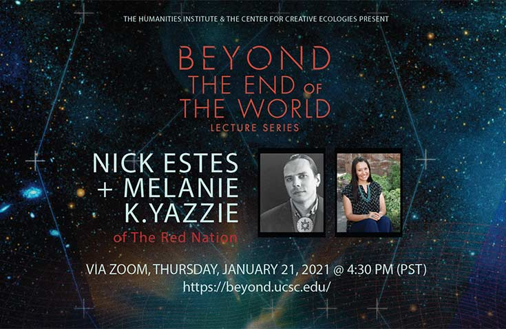 Beyond the End of the World Lecture Series: Nick Estes and Melanie Yazzie of The Red Nation