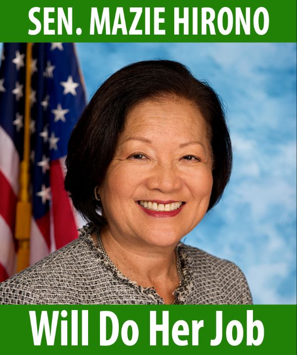 Senator Hirono will do her job!