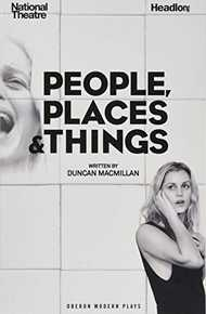 People, Places and Things (Oberon Modern Plays)