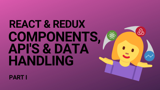 Blog header image for the post on react redux and api data handling