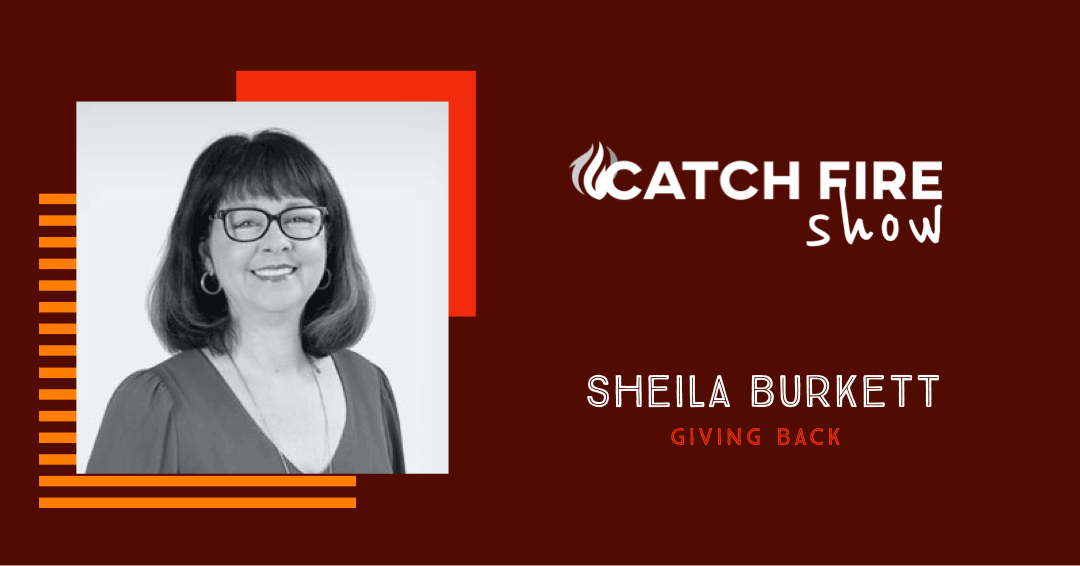 Giving Back with Sheila Burkett