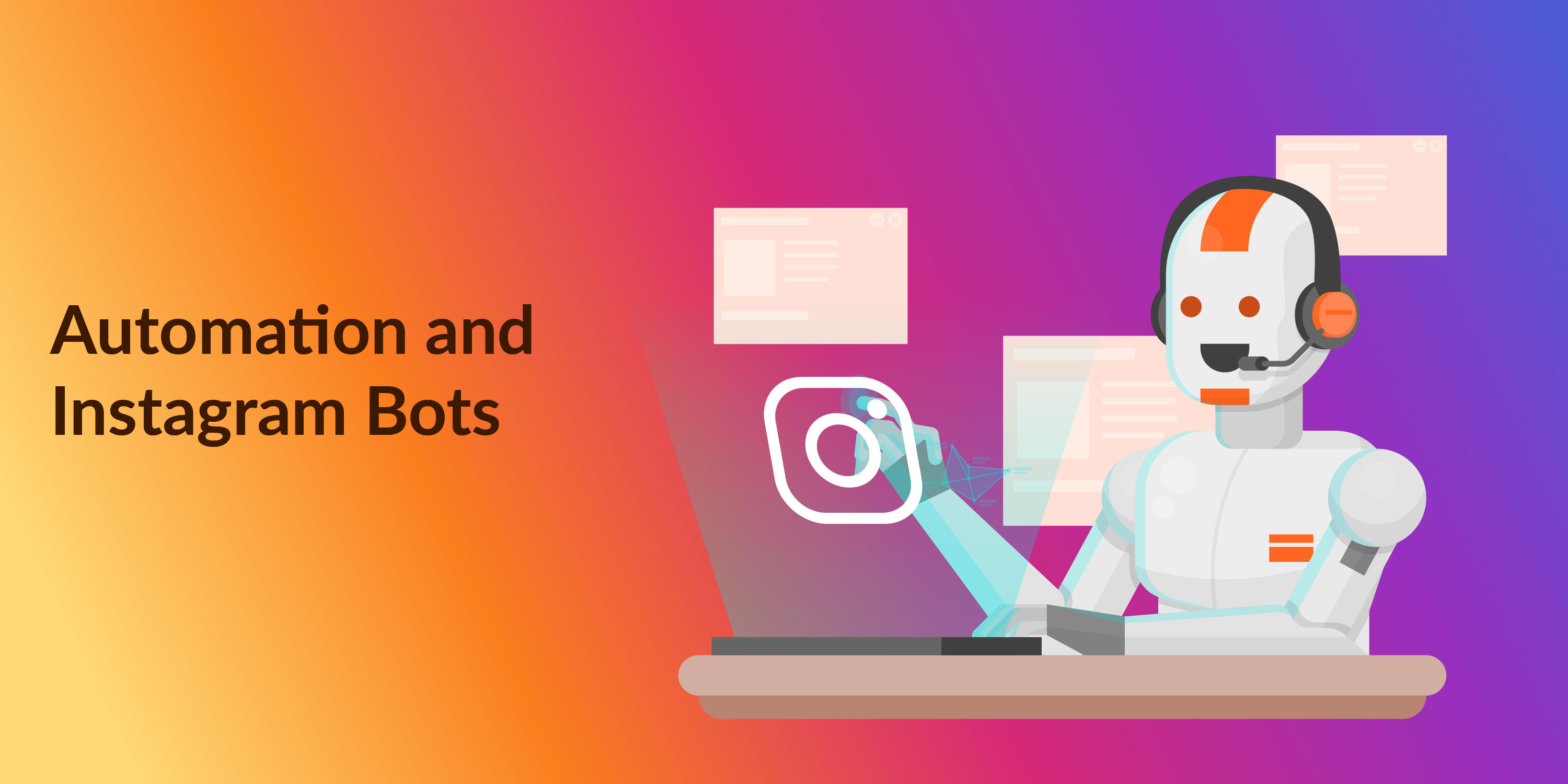 AUTOMATION AND INSTAGRAM BOTS