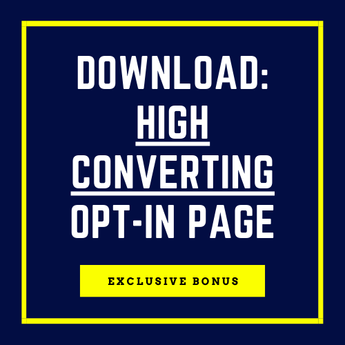 Bonus: High-Converting Opt-In Page Download)