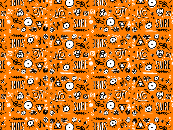 "An orange-and-black repeating pattern with randoming things like ""no"", ""sure"", an eyeball, a pyramid, a frond"