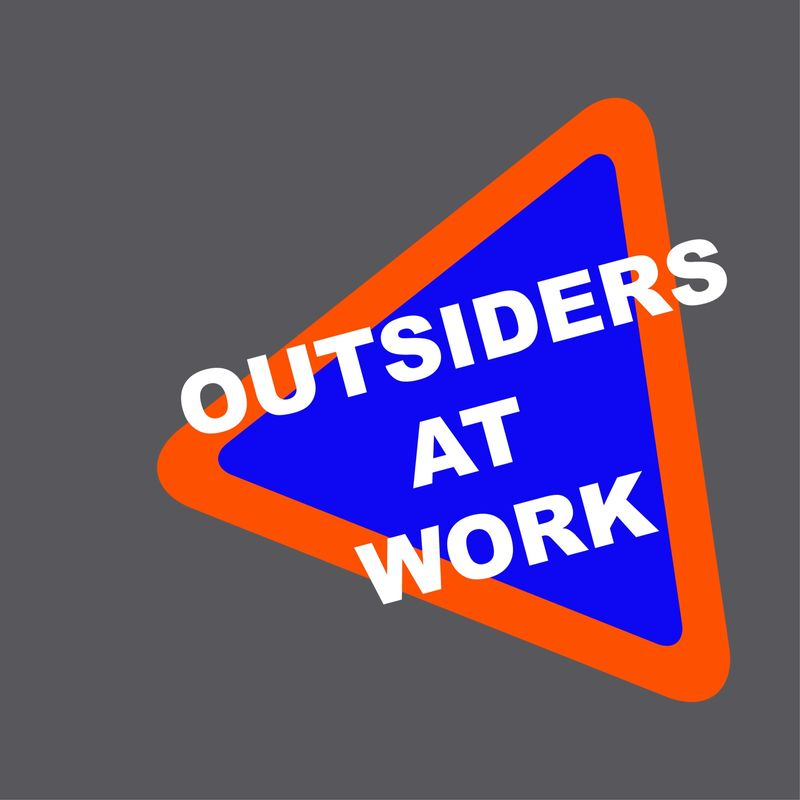 Outsiders at Work