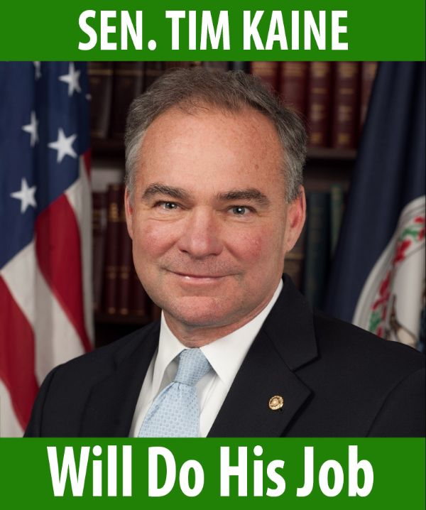 Senator Kaine will do his job!