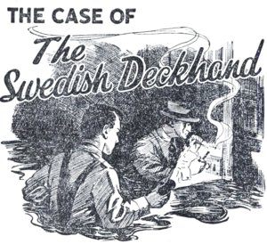 The Case of the Swedish Deckhand A Dixon Hawke Mystery