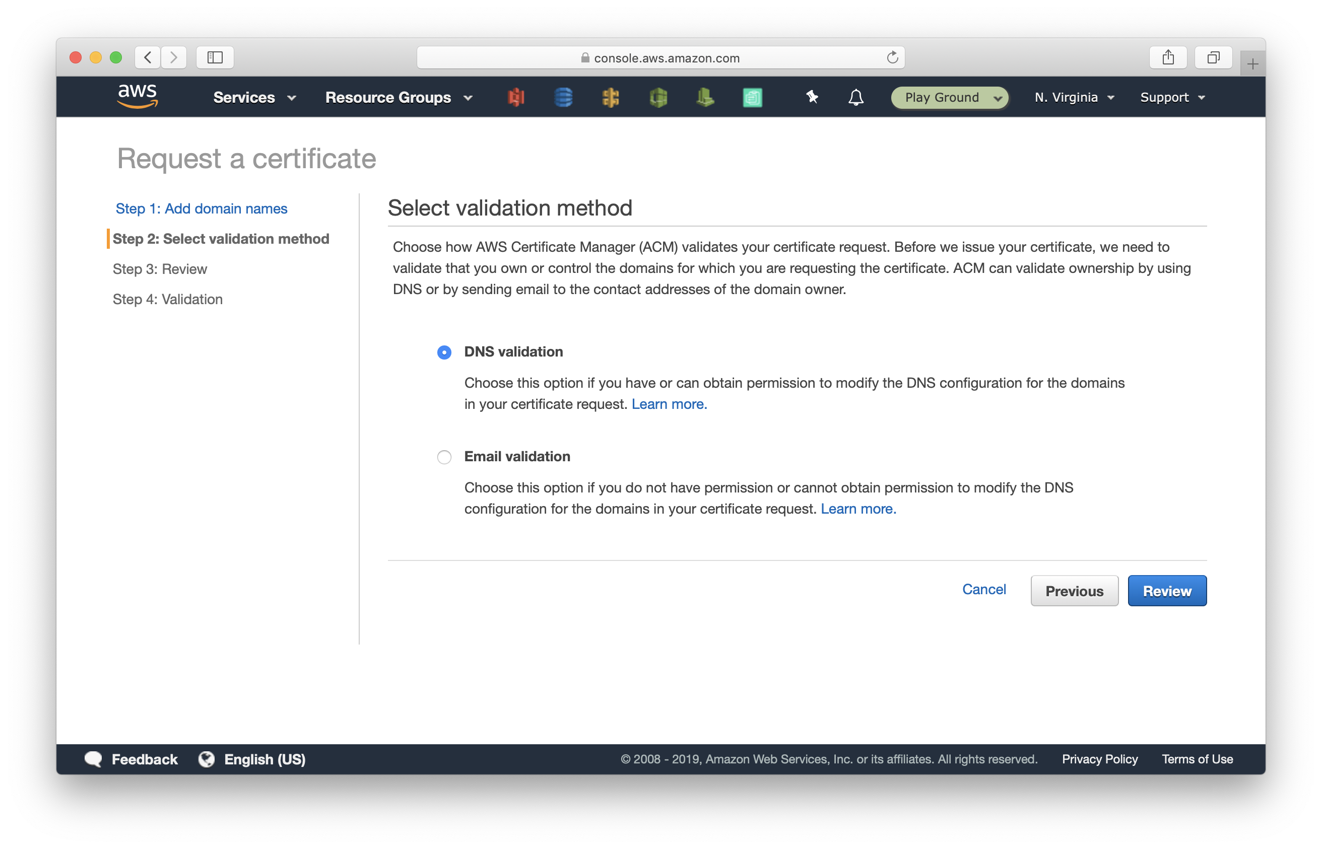 Select DNS Validation in Certificate Manager