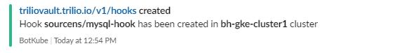 BotKube notification hook created