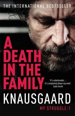 A Death in the Family - Karl Ove Knausgaard