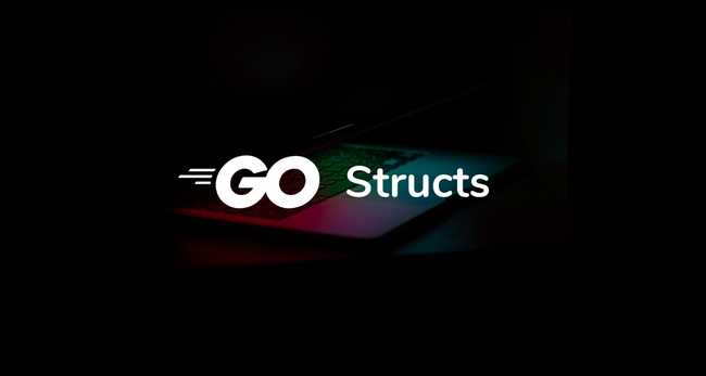 Golang Structs Tutorial with Examples