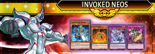 Invoked Neos Breakdown | YuGiOh! Duel Links Meta