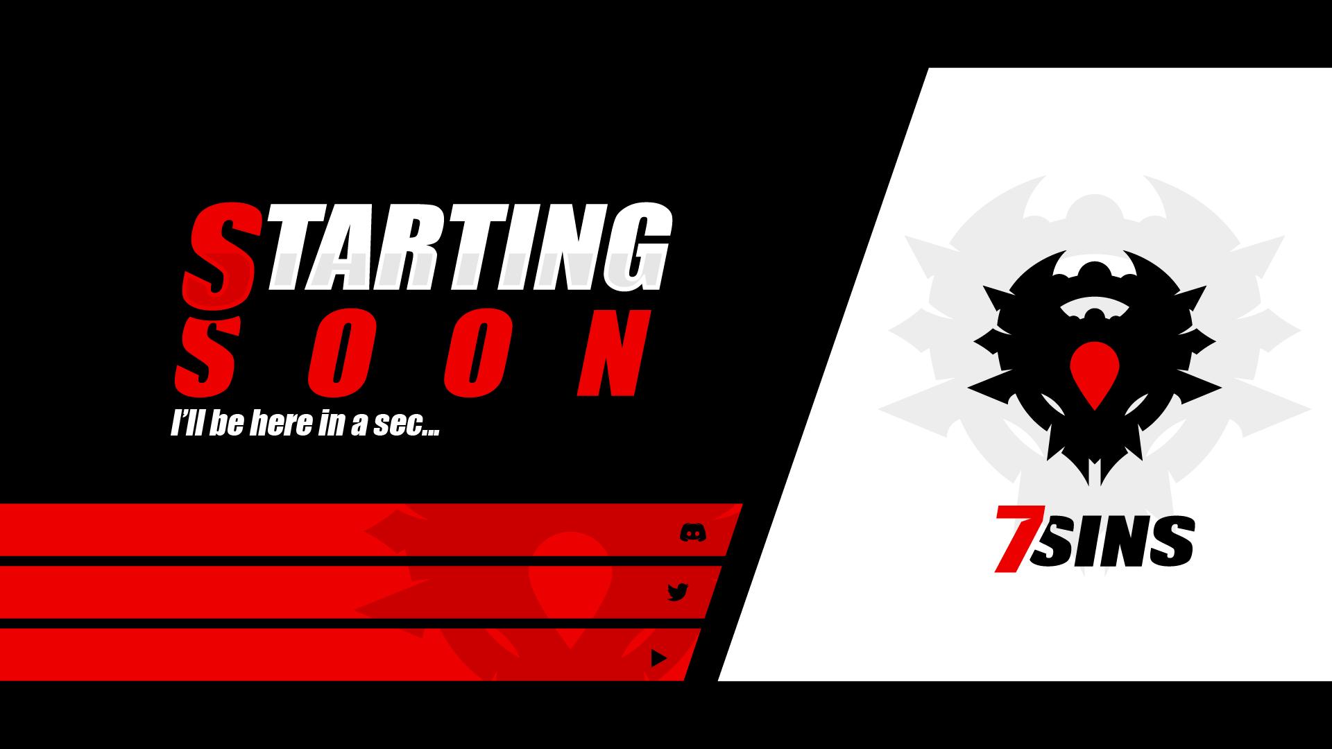 Twitch custom starting soon screen - 7sins