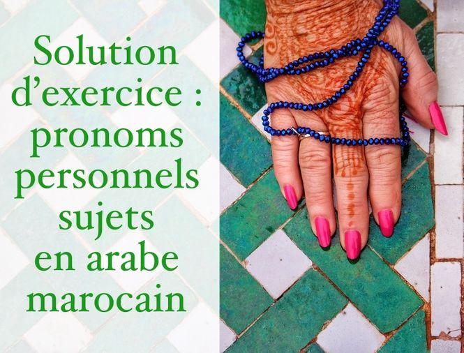Les pronoms personnels sujets en arabe marocain