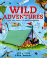 Wild adventures by Mick Manning and Brita Granström