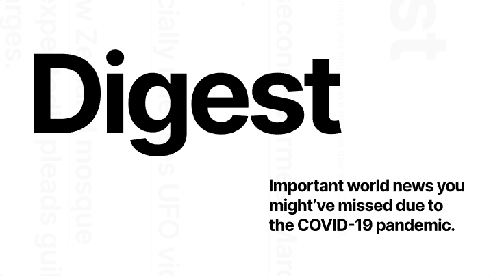 Digest — Aggregated collection of important news you might have missed due to COVID-19